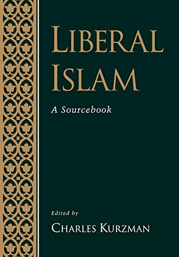 9780195116229: Liberal Islam: A Sourcebook
