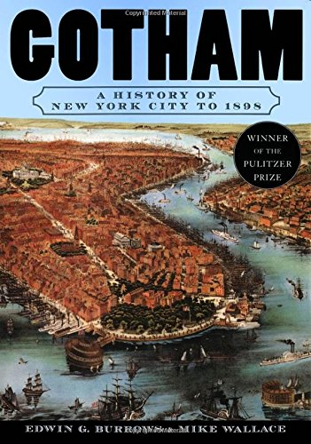 9780195116342: Gotham: A History of New York City to 1898 (The History of NYC Series)