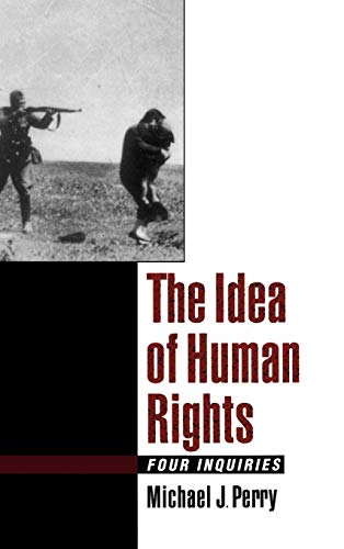 9780195116366: The Idea of Human Rights: Four Inquiries