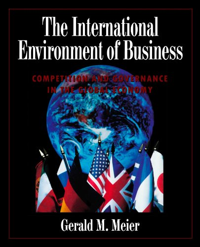 9780195116410: The International Environment of Business: Competition and Governance in the Global Economy (Fall 1997)