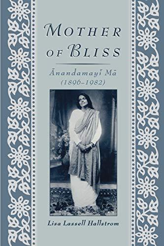 9780195116489: Mother of Bliss: Anandamayi Ma