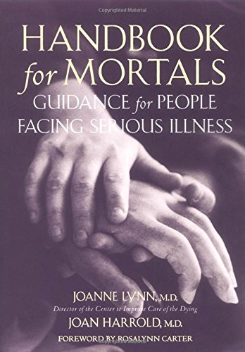 9780195116625: Handbook for Mortals: Guidance for People Facing Serious Illness