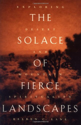 9780195116823: The Solace of Fierce Landscapes: Exploring Desert and Mountain Spirituality