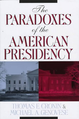 9780195116922: The Paradoxes of the American Presidency