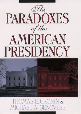 9780195116939: The Paradoxes of the American Presidency