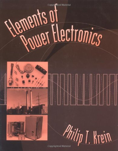 9780195117011: Elements of Power Electronics (The Oxford Series in Electrical and Computer Engineering)