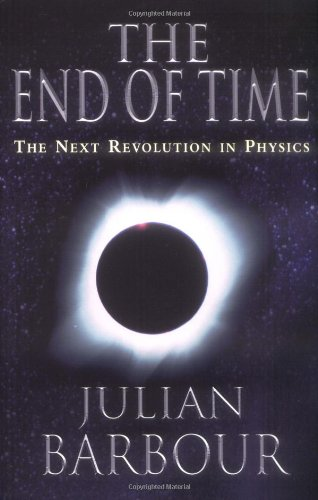 End of Time, The: The Next Revolution in Physics