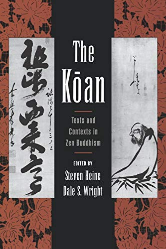 9780195117493: The Koan: Texts and Contexts in Zen Buddhism