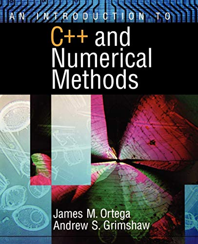 9780195117677: An Introduction to C++ and Numerical Methods