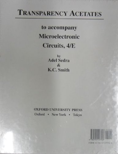 Transparency Acetates to Accompany Microelectronic Circuits, Fourth Edition (0195117700) by Sedra, Adel; Smith, K. C.
