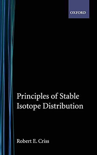 9780195117752: Principles of Stable Isotope Distribution