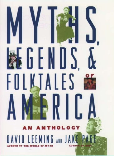 Myths, Legends, and Folktales of America: An: Leeming, David; Page,