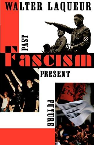 9780195117936: Fascism: Past, Present, Future