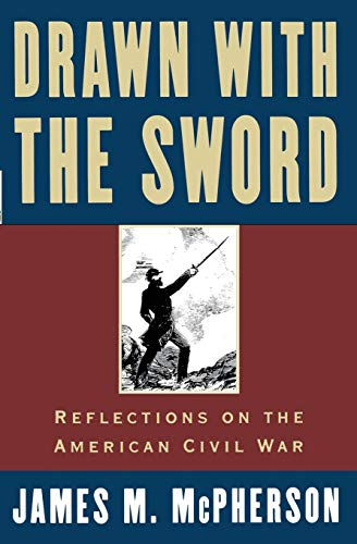 9780195117967: Drawn with the Sword: Reflections on the American Civil War