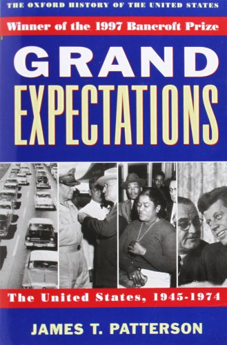 9780195117974: Grand Expectations: The United States, 1945-1974 (Oxford History of the United States)