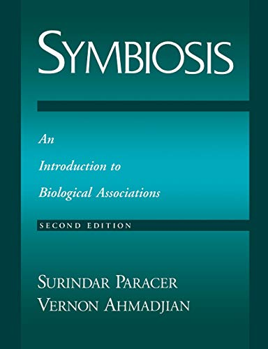 Symbiosis: An Introduction to Biological Associations: Paracer, Surindar; Ahmadjian,