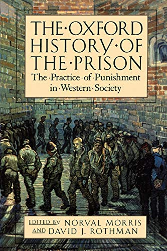 9780195118148: The Oxford History of the Prison: The Practice of Punishment in Western Society