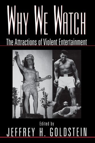 9780195118209: Why We Watch: The Attractions of Violent Entertainment