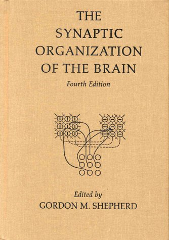 9780195118230: The Synaptic Organization of the Brain