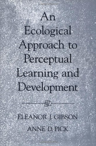 9780195118254: An Ecological Approach to Perceptual Learning and Development