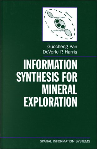 9780195118483: Information Synthesis for Mineral Exploration (Spatial Information Systems)