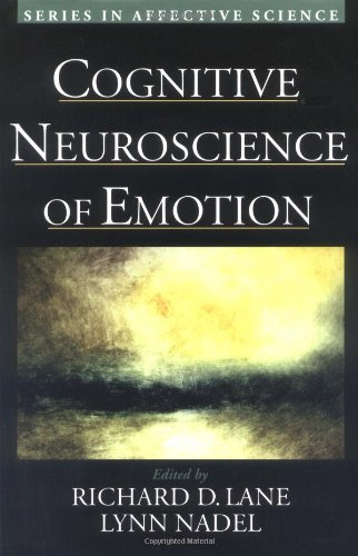 Cognitive Neuroscience of Emotion: Lane, Richard & Nadel, Lynn