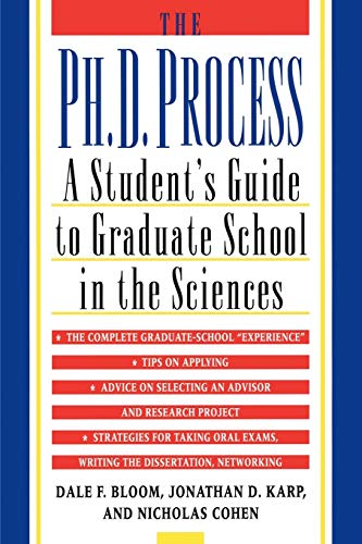9780195119008: The Ph.D. Process: A Student's Guide to Graduate School in the Sciences