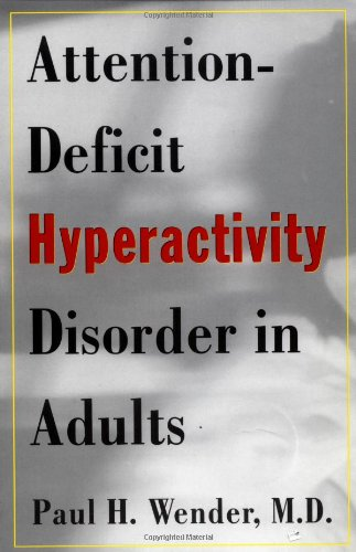 9780195119220: Attention-Deficit Hyperactivity Disorder in Adults