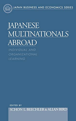9780195119251: Japanese Multinationals Abroad: Individual and Organizational Learning (Japan Business and Economics Series)