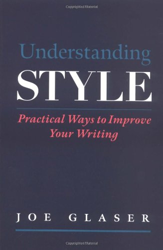9780195119329: Understanding Style: Practical Ways to Improve Your Writing