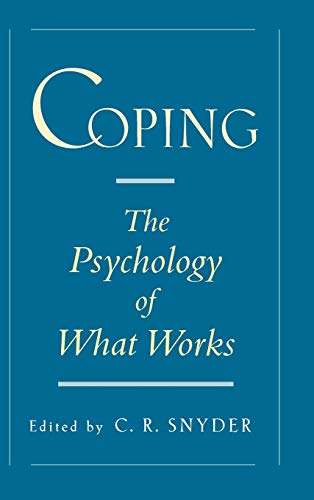 9780195119343: Coping: The Psychology of What Works