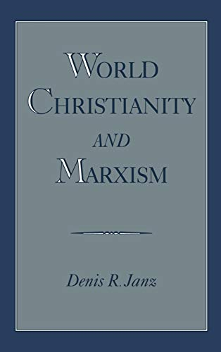 9780195119442: World Christianity and Marxism