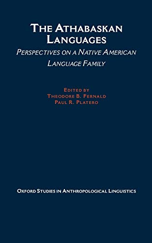 9780195119473: The Athabaskan Languages: Perspectives on a Native American Language Family (Oxford Studies in Anthropological Linguistics)
