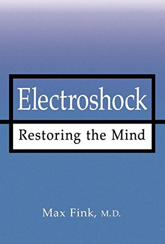 9780195119565: Electroshock: Restoring the Mind