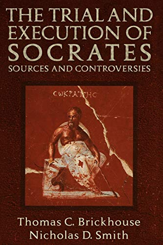 9780195119800: The Trial and Execution of Socrates: Sources and Controversies