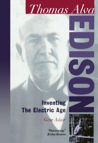 9780195119817: Thomas Alva Edison: Inventing the Electric Age (Oxford Portraits in Science)