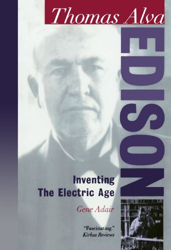 9780195119817: Thomas Alva Edison: Inventing the Electric Age (Oxford Portraits in Science)