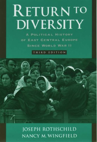 9780195119930: Return to Diversity: A Political History of East Central Europe Since World War II