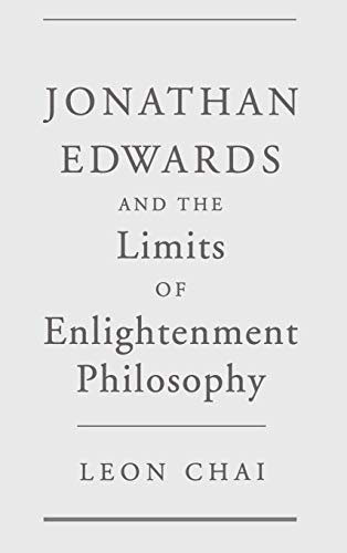 9780195120097: Jonathan Edwards and the Limits of Enlightenment Philosophy