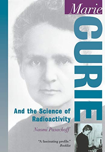 9780195120110: Marie Curie: And the Science of Radioactivity (Oxford Portraits in Science)
