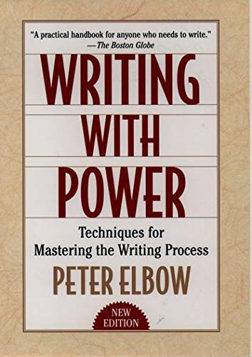 9780195120189: Writing With Power: Techniques for Mastering the Writing Process