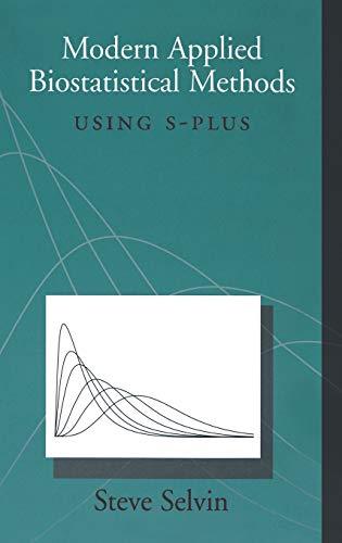 9780195120257: Modern Applied Biostatistical Methods: Using S-Plus (Monographs in Epidemiology and Biostatistics)