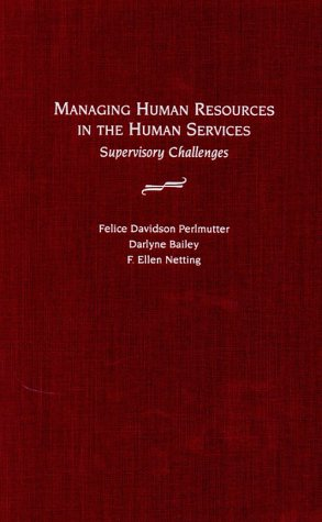 9780195120271: Managing Human Resources in the Human Services: Supervisory Challenges