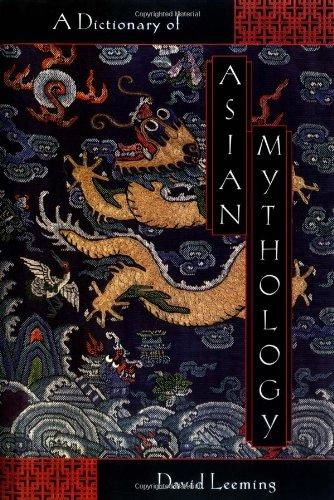 9780195120523: A Dictionary of Asian Mythology
