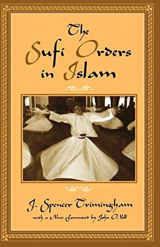 9780195120585: The Sufi Orders in Islam