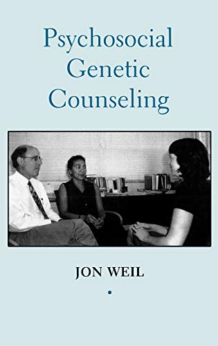 9780195120660: Psychosocial Genetic Counseling