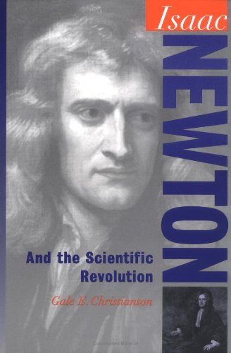 9780195120806: Isaac Newton: And the Scientific Revolution (Oxford Portraits in Science)