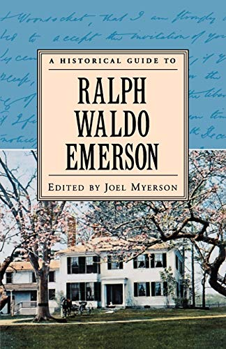 9780195120943: A Historical Guide to Ralph Waldo Emerson