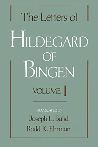 The Letters of Hildegard of Bingen: Volume I (9780195121179) by Hildegard of Bingen