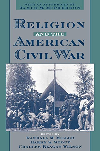 9780195121292: Religion and the American Civil War
